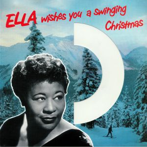 FITZGERALD, Ella - Ella Wishes You A Swinging Christmas (reissue)