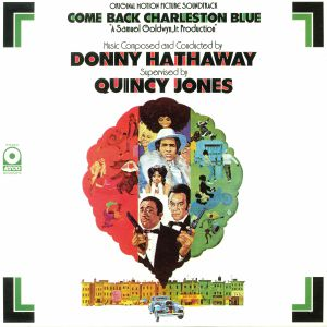 HATHAWAY, Donny/QUINCY JONES - Come Back Charleston Blue (Soundtrack)
