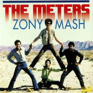 METERS, The - Zony Mash (reissue)