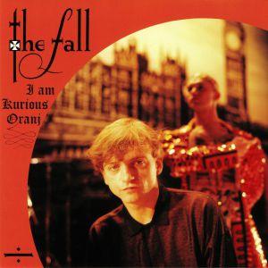 FALL, The - I Am Kurious Oranj (30th Anniversary Edition)