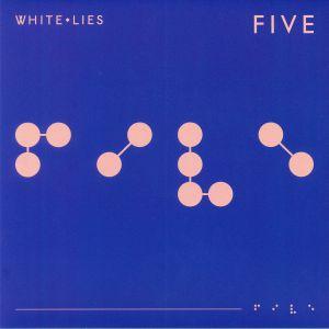 WHITE LIES - Five