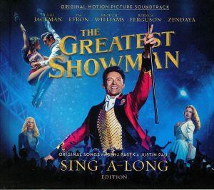 PASEK, Benj/JUSTIN PAUL/VARIOUS - The Greatest Showman (Soundtrack) (Sing A Long Edition)