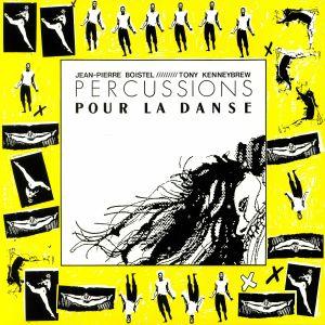 BOISTEL, Jean Pierre/TONY KENNEYBREW - Percussions Pour La Danse