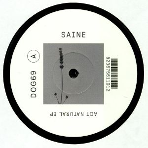 SAINE - Act Natural EP