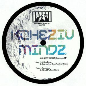 KOHEZIV MINDZ - Coalesce EP