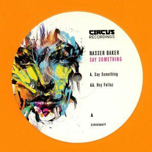 BAKER, Nasser - Say Something