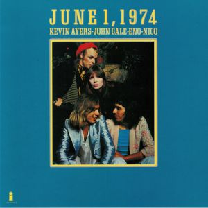AYERS, Kevin/JOHN CALE/BRIAN ENO/NICO - June 1 1974 (reissue)