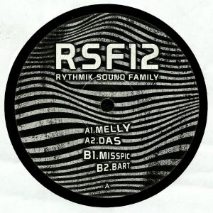 MELLY/DAS/MISSPIC/BART - Rythmik Sound Familly