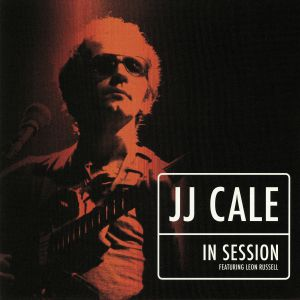 CALE, JJ feat LEON RUSSELL - In Session