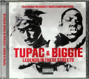 TUPAC/BIGGIE - Legends In These Streets