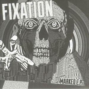 FIXATION - Marked EP