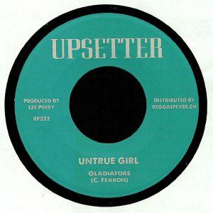 GLADIATORS/UPSETTERS - Untrue Girl