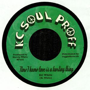 KC WHITE - Now I Know Love Is A Hurting Thing