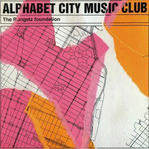 RONGETZ FOUNDATION, The - Alphabet City Music Club