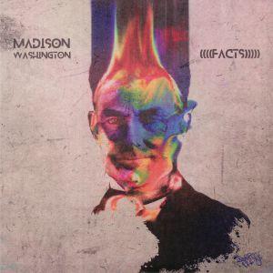 MADISON WASHINGTON - ((((Facts)))))