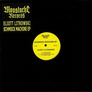 LITROWSKI, Eliott - Schmock Machine EP