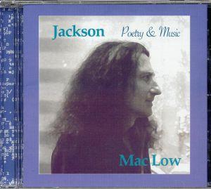 MAC LOW, Jackson - Poetry & Music