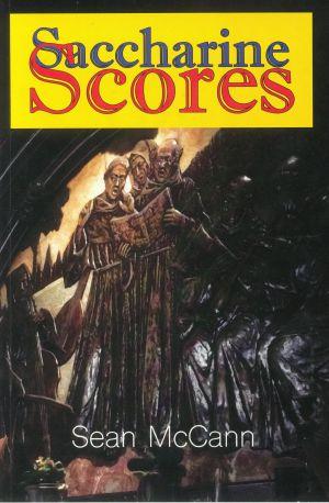 McCANN, Sean - Saccharine Scores (by Sean McCann)