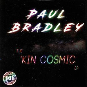 BRADLEY, Paul - The Kin Cosmic EP