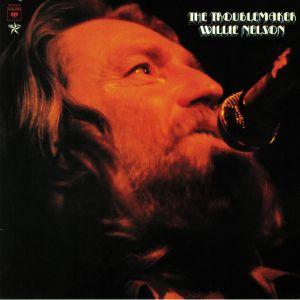 NELSON, Willie - The Troublemaker (reissue)