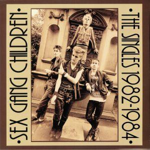 SEX GANG CHILDREN - The Singles 1982-1984