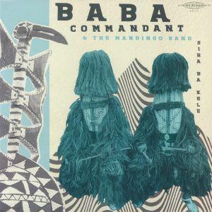 BABA COMMANDANT/THE MANDINGO BAND - Sira Ba Kele