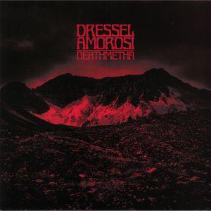 DRESSEL AMOROSI - Deathmetha