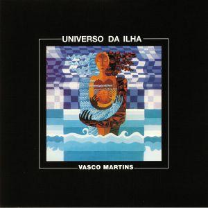MARTINS, Vasco - Universo Da Ilha