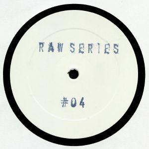 RAW SERIES - Raw Series #04