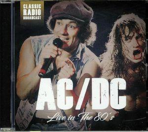 AC/DC - Live In The 80s: Radio Broadcast