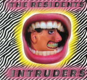 RESIDENTS, The - Intruders