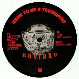 BOXIDRO - Born To Be A Teknokind