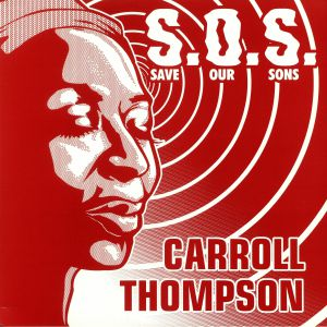 THOMPSON, Carroll/MAD PROFESSOR - SOS: Save Our Sons