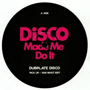 DUBPLATE DISCO/MOTTE - Disco Made Me Do It: Sampler 1