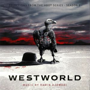 DJAWADI, Ramin - Westworld: Selections From The HBO Series: Season 2 (Soundtrack) (Deluxe Edition)