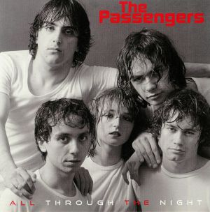 PASSENGERS, The - All Through The Night