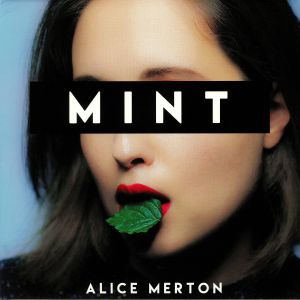 MERTON, Alice - Mint