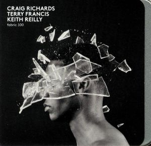 RICHARDS, Craig/TERRY FRANCIS/KEITH REILLY/VARIOUS - Fabric 100