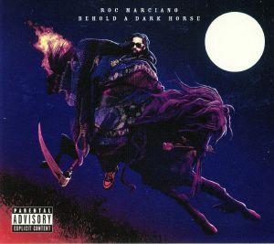 MARCIANO, Roc - Behold A Dark Horse