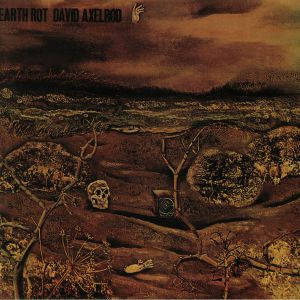 AXELROD, David - Earth Rot