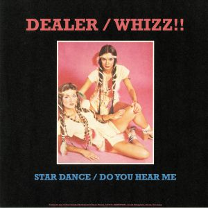 DEALER/WHIZZ!! - Star Dance (reissue)