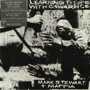 STEWART, Mark/MAFFIA - Learning To Cope With Cowardice/The Lost Tapes (Definitive Edition)