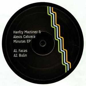 MARTINEZ, Hanfry/ALEXIS CABRERA - Minutas EP