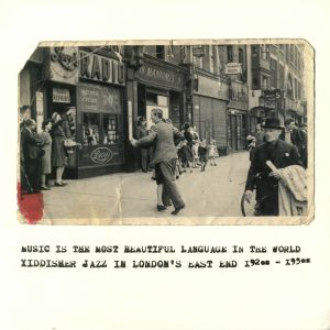 VARIOUS - Music Is The Most Beautiful Language In The World: Yiddisher Jazz In London's East End 1920s - 1950s