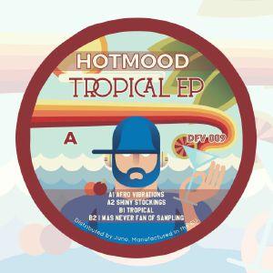 HOTMOOD - Tropical EP