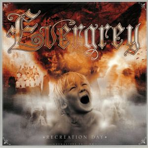 EVERGREY - Recreation Day (remastered)