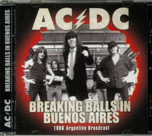 AC/DC - Breaking Balls In Buenos Aires: 1996 Argentina Broadcast