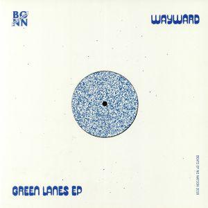 WAYWARD - Green Lanes EP