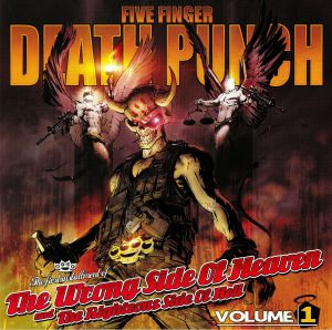 FIVE FINGER DEATH PUNCH - The Wrong Side Of Heaven & The Righteous Side Of Hell: Volume 1