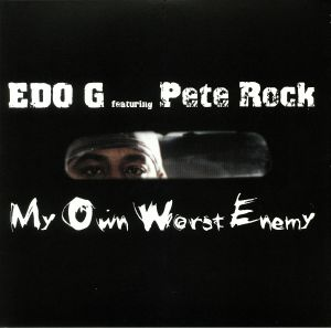 EDO G feat PETE ROCK - My Own Worst Enemy